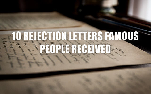 10 rejection letters famous people received